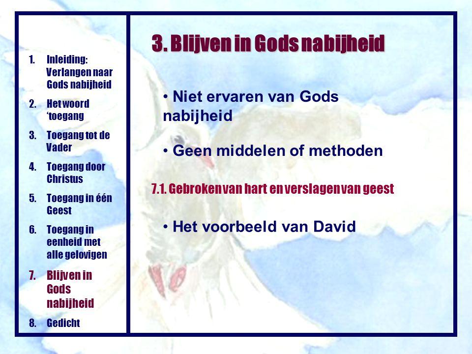 3. Blijven in Gods nabijheid