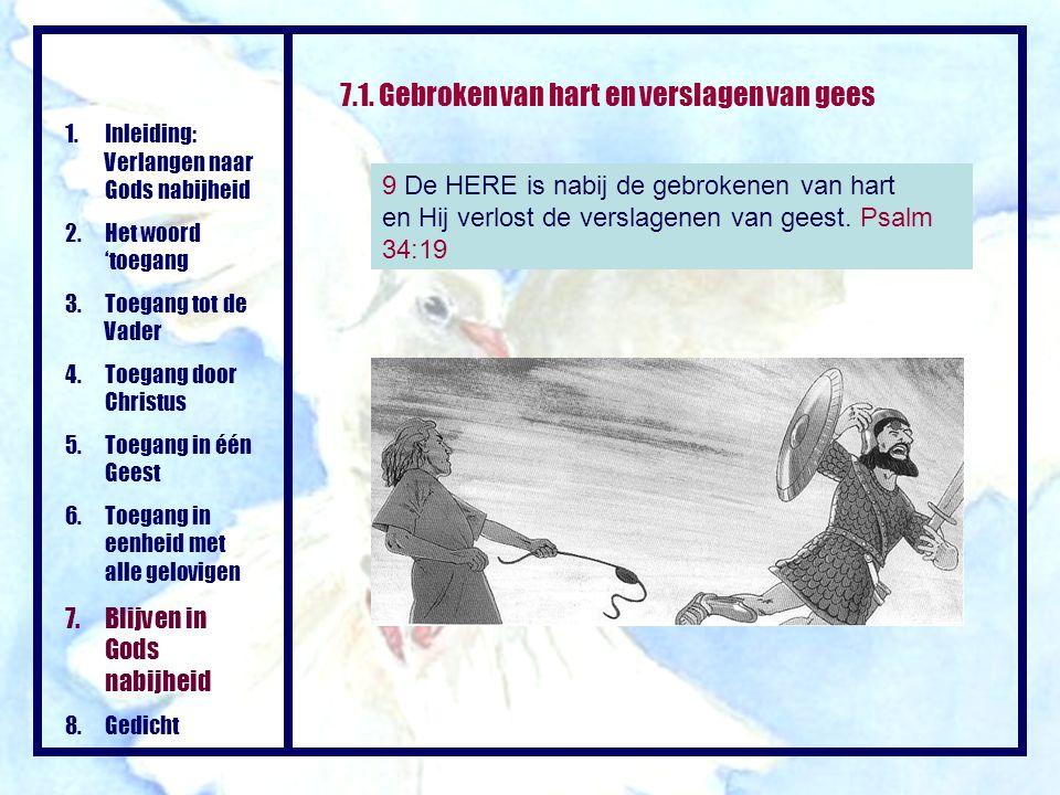 7.1. Gebroken van hart en verslagen van gees