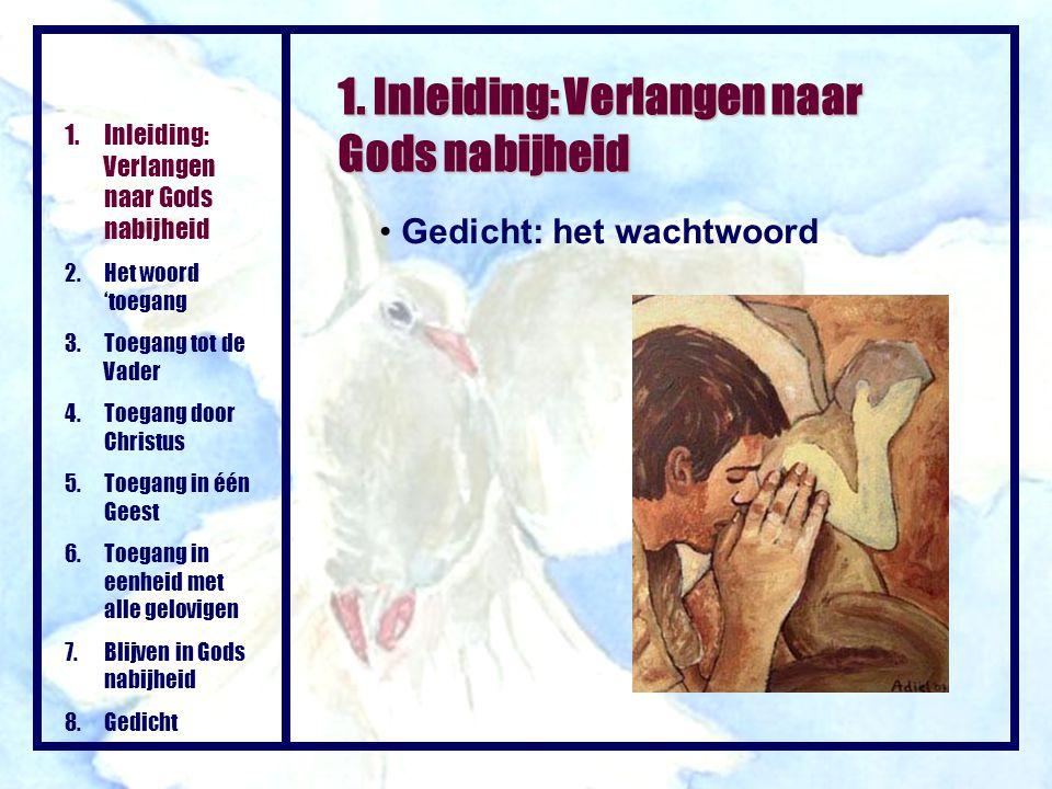 1. Inleiding: Verlangen naar Gods nabijheid