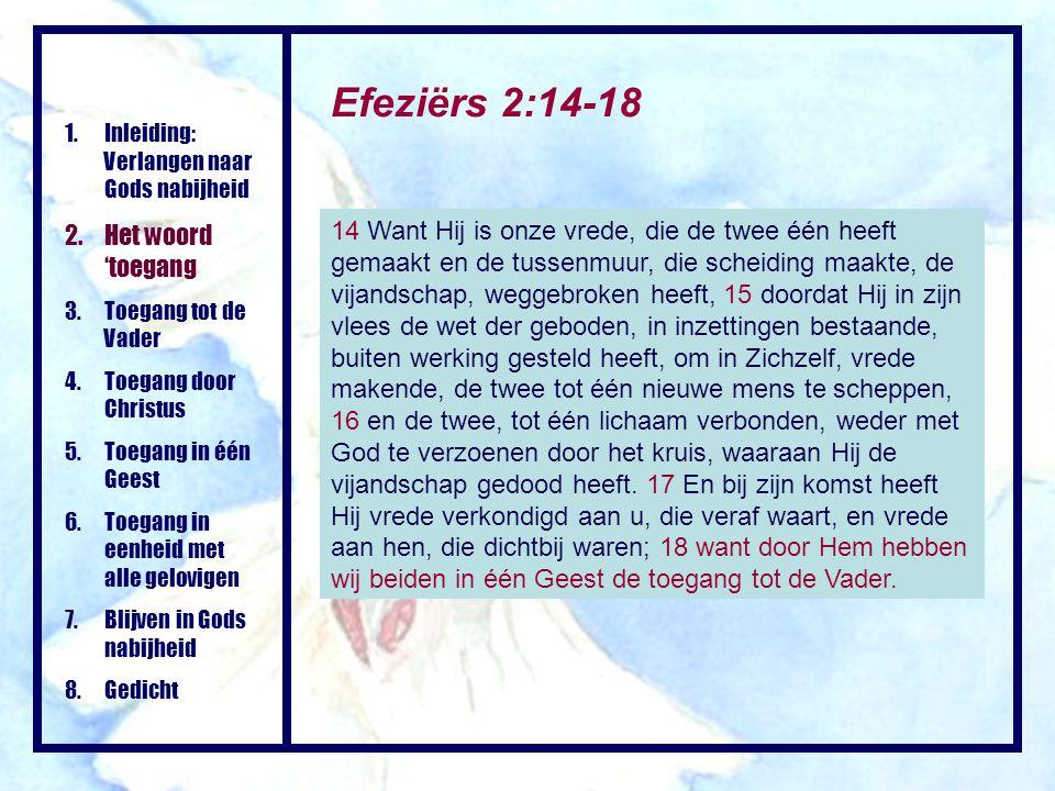 Efeziërs 2:14-18 Het woord 'toegang