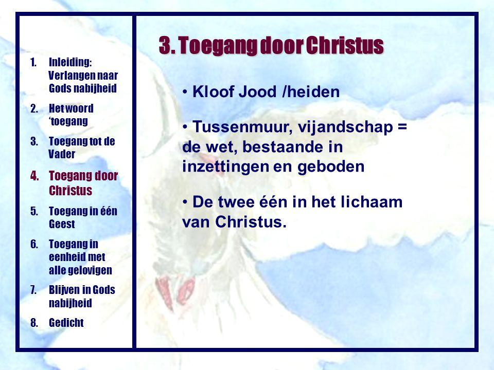 3. Toegang door Christus Kloof Jood /heiden