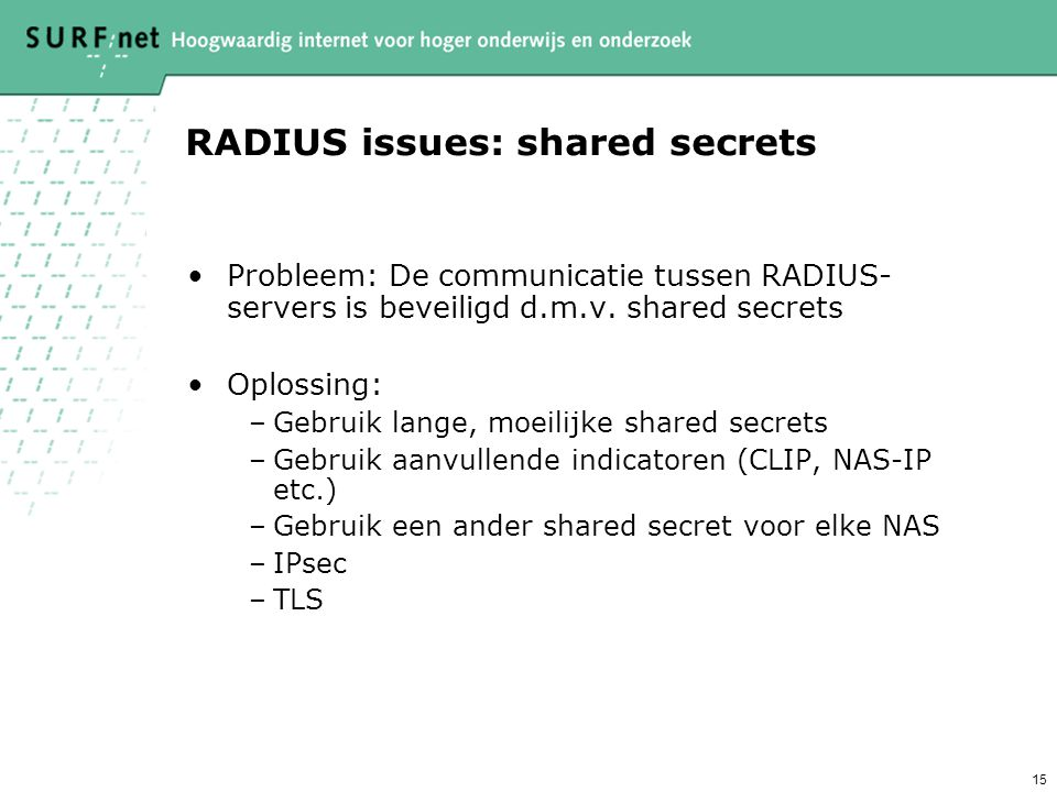 RADIUS issues: shared secrets