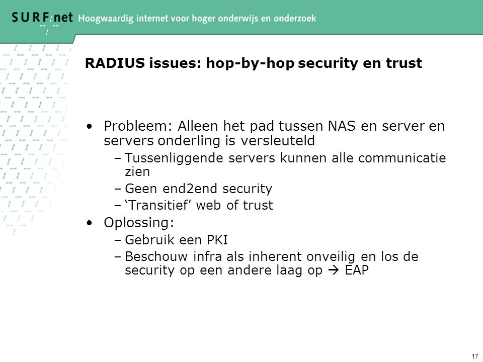RADIUS issues: hop-by-hop security en trust
