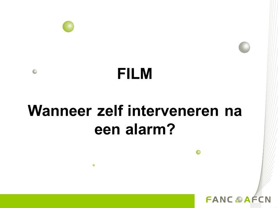 FILM Wanneer zelf interveneren na een alarm