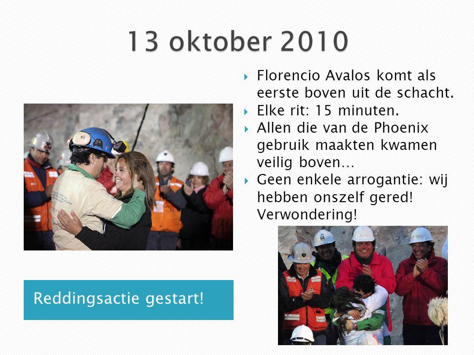 13 oktober 2010 Reddingsactie gestart!