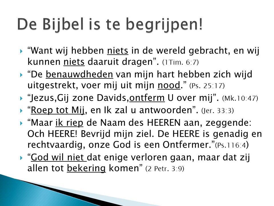 De Bijbel is te begrijpen!