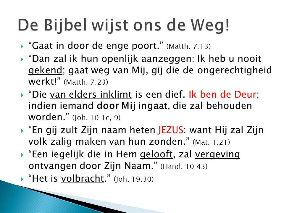 De Bijbel wijst ons de Weg!