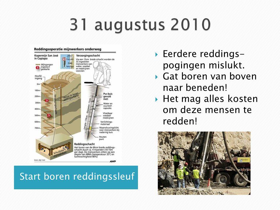 31 augustus 2010 Eerdere reddings-pogingen mislukt.