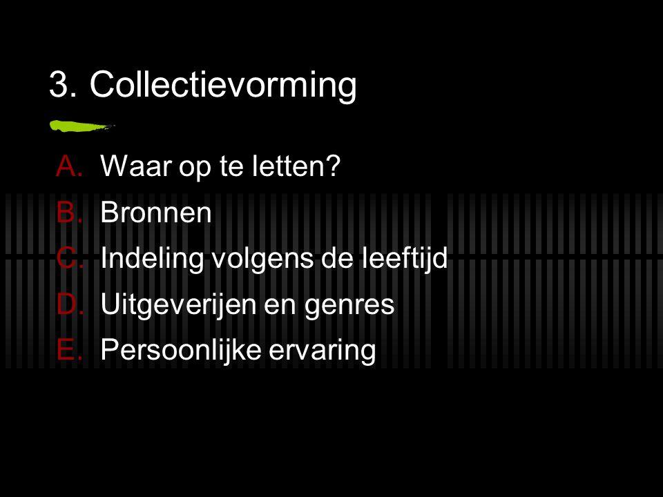 3. Collectievorming Waar op te letten Bronnen