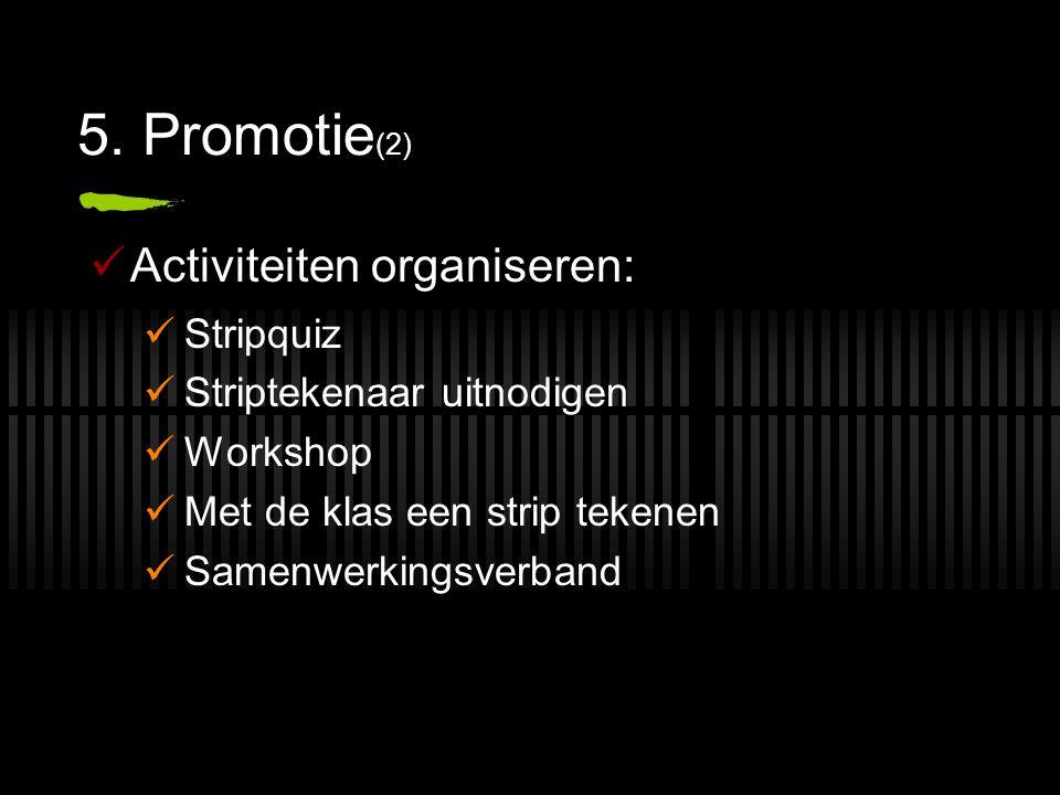 5. Promotie(2) Activiteiten organiseren: Stripquiz