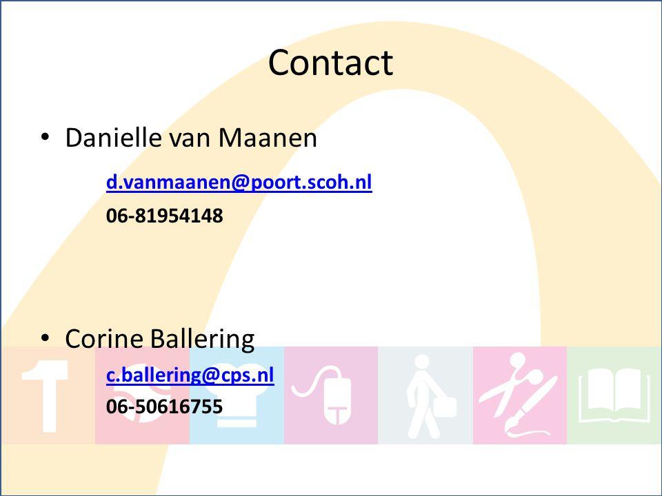 Contact Danielle van Maanen d.vanmaanen@poort.scoh.nl Corine Ballering