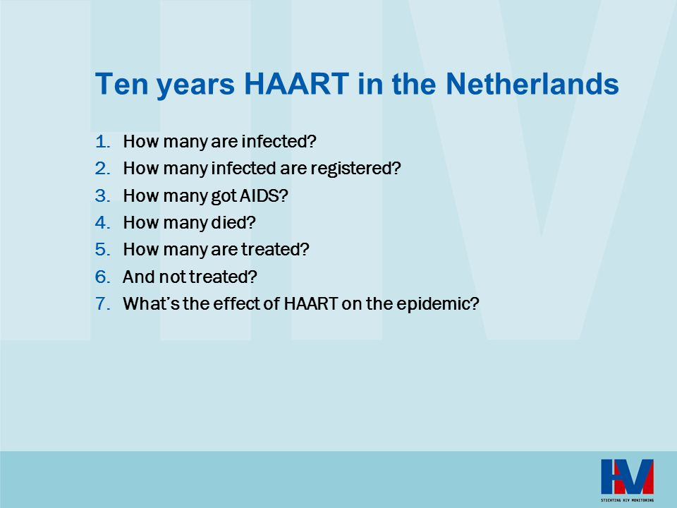Ten years HAART in the Netherlands