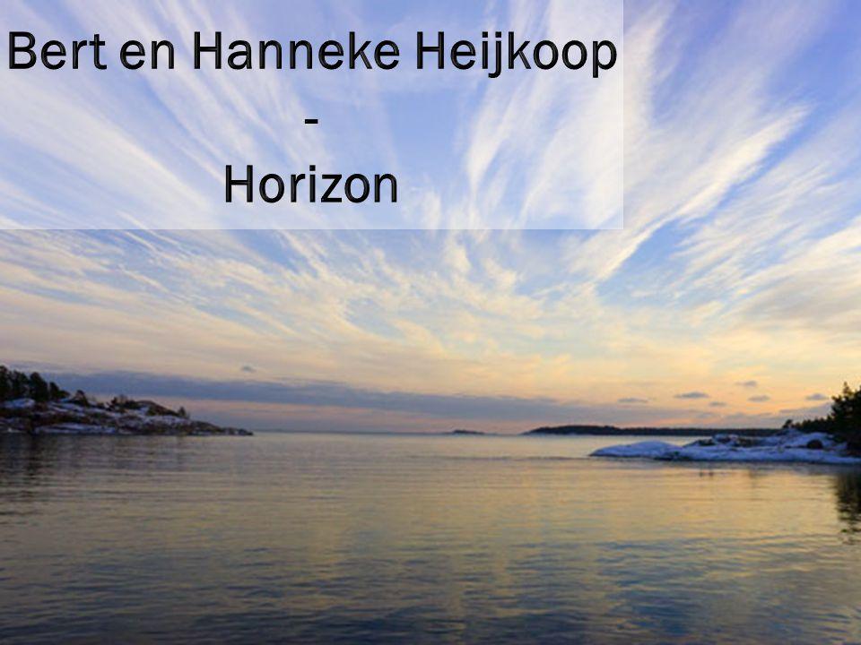 Bert en Hanneke Heijkoop - Horizon