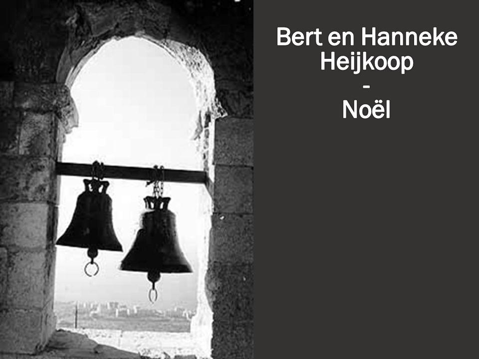 Bert en Hanneke Heijkoop - Noël
