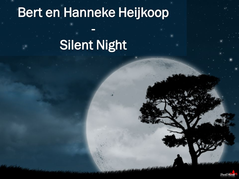 Bert en Hanneke Heijkoop - Silent Night