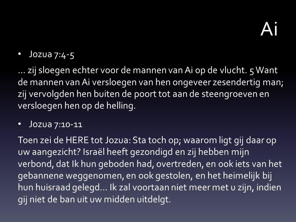 Ai Jozua 7:4-5.
