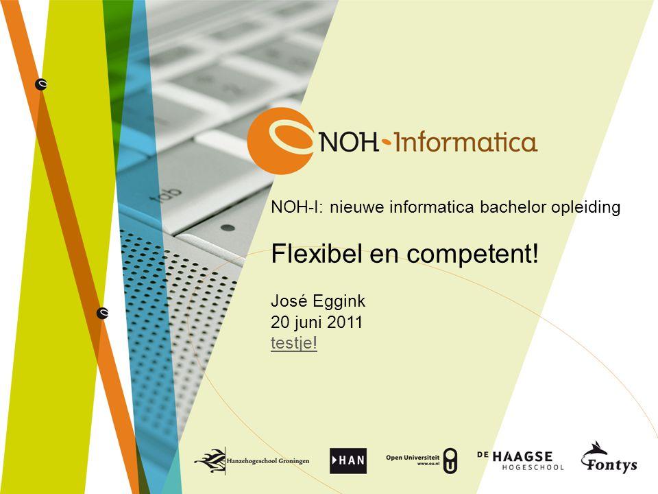 NOH-I: nieuwe informatica bachelor opleiding Flexibel en competent
