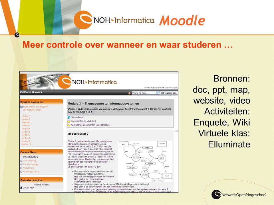 Moodle Meer controle over wanneer en waar studeren … Bronnen: