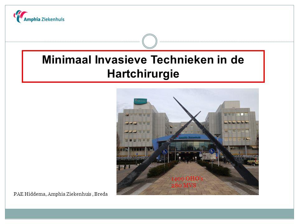 Minimaal Invasieve Technieken in de Hartchirurgie