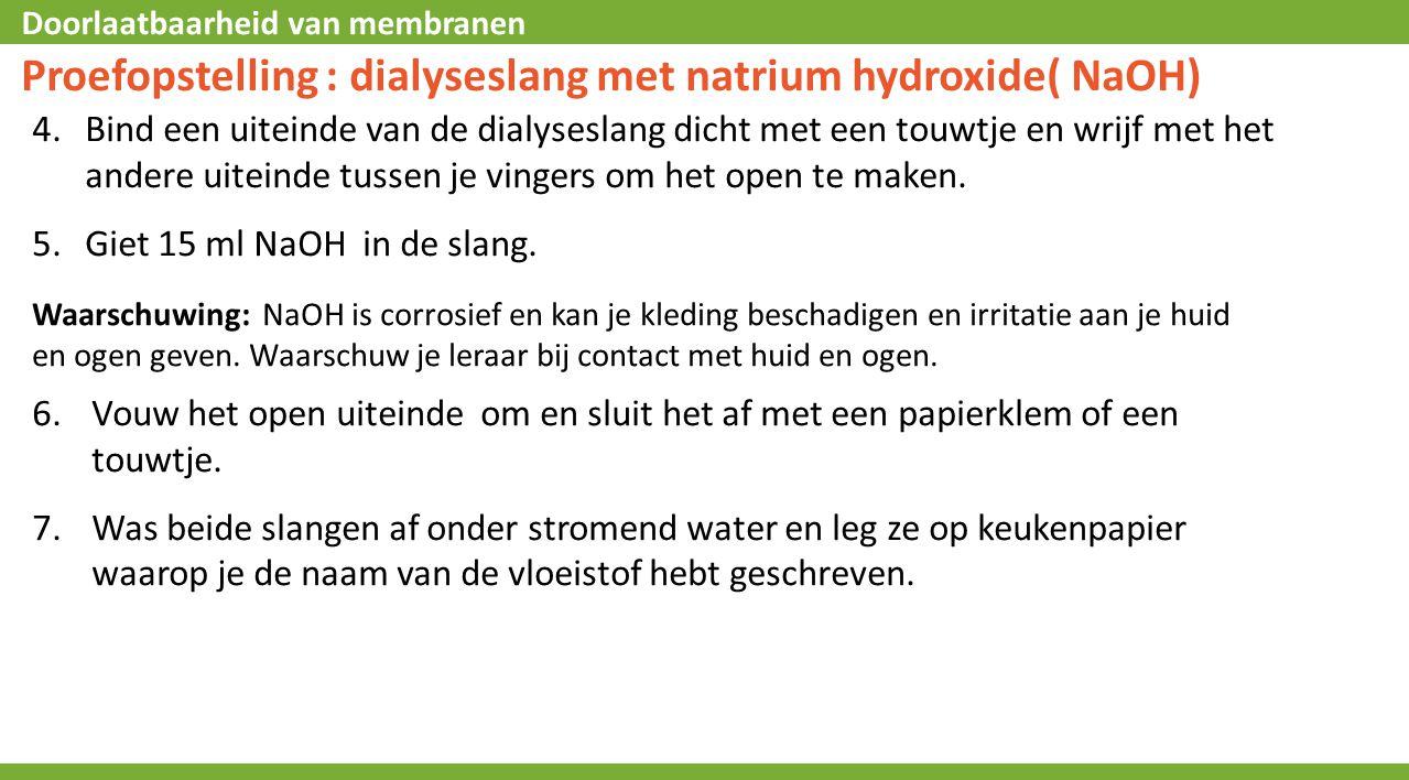 Proefopstelling : dialyseslang met natrium hydroxide( NaOH)