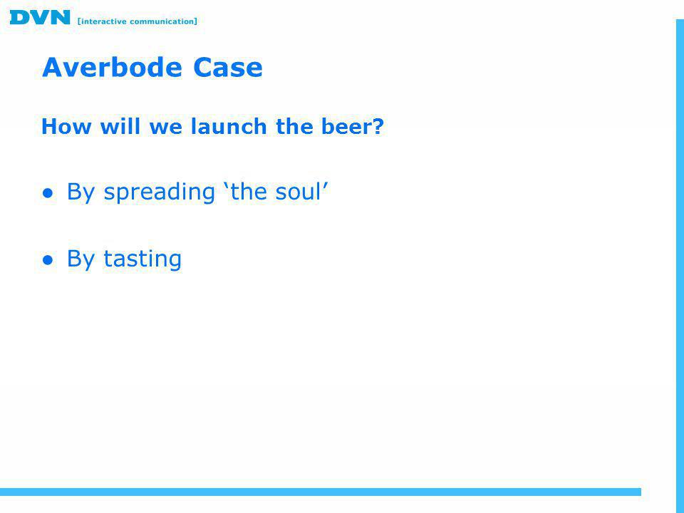 Averbode Case By spreading 'the soul' By tasting
