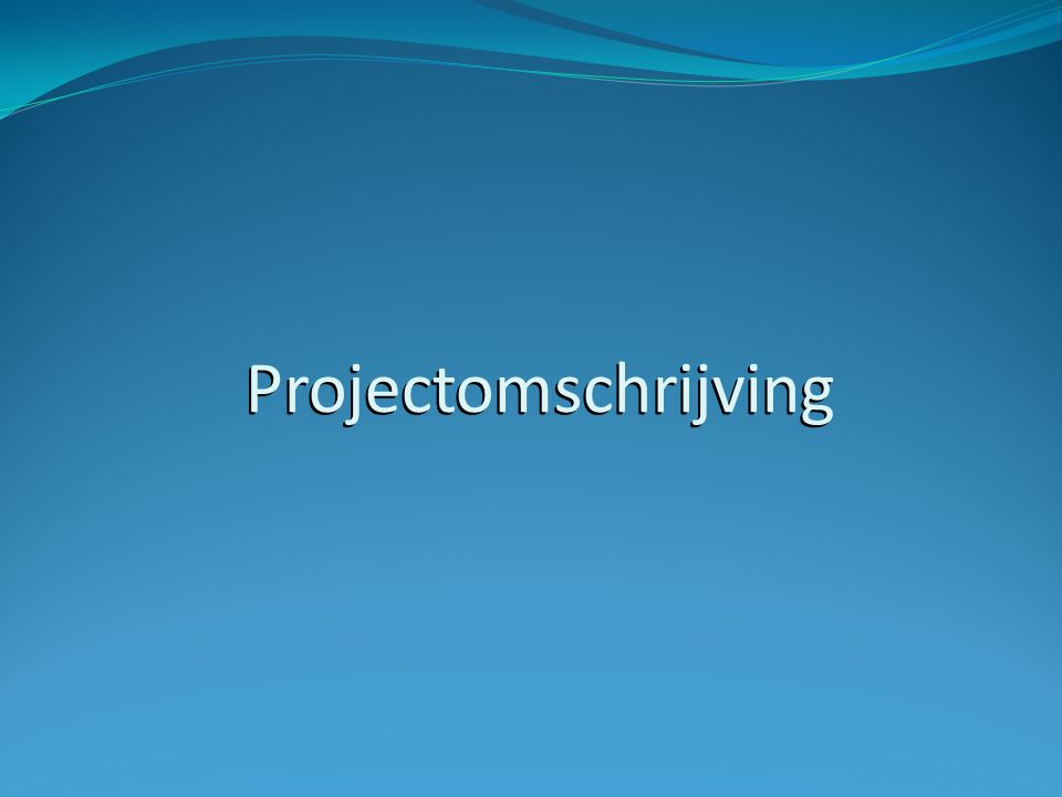 Projectomschrijving