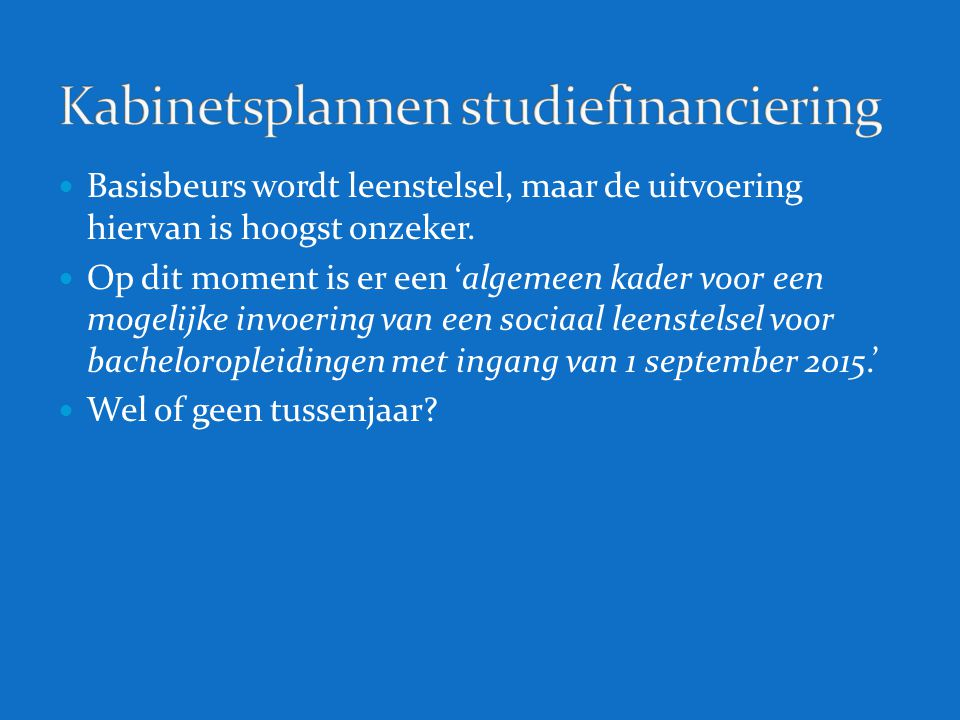 Kabinetsplannen studiefinanciering