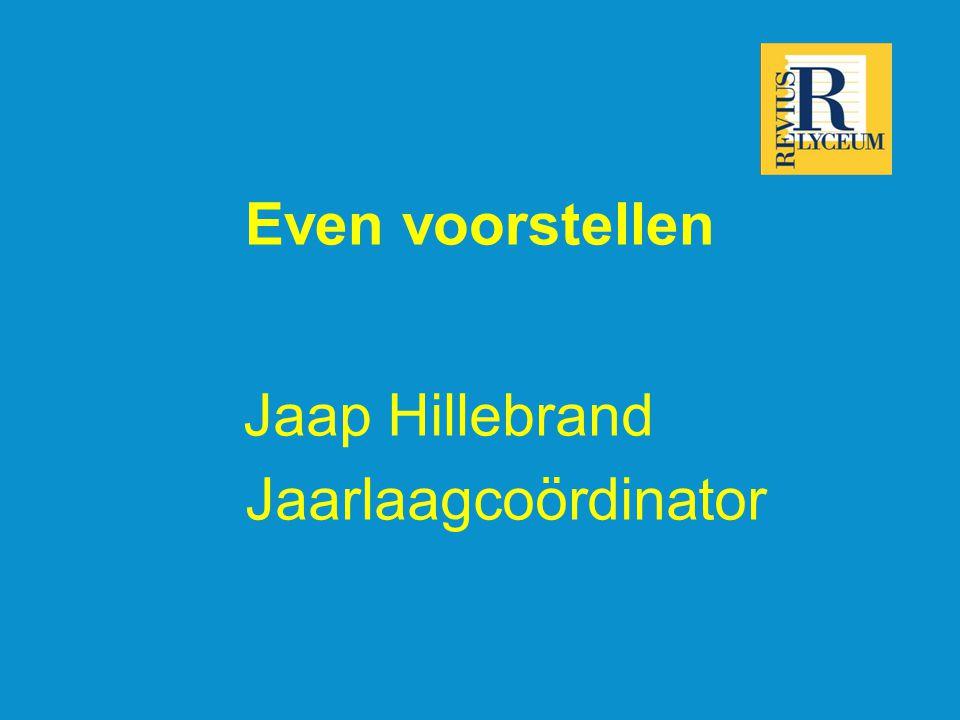Even voorstellen Jaap Hillebrand Jaarlaagcoördinator
