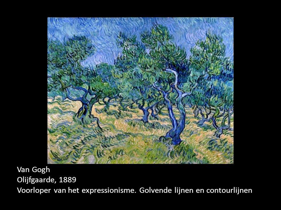 Van Gogh Olijfgaarde, 1889 Voorloper van het expressionisme