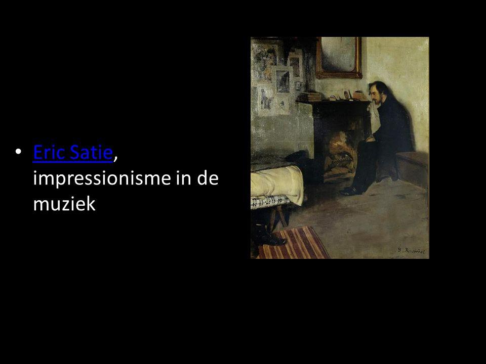 Eric Satie, impressionisme in de muziek