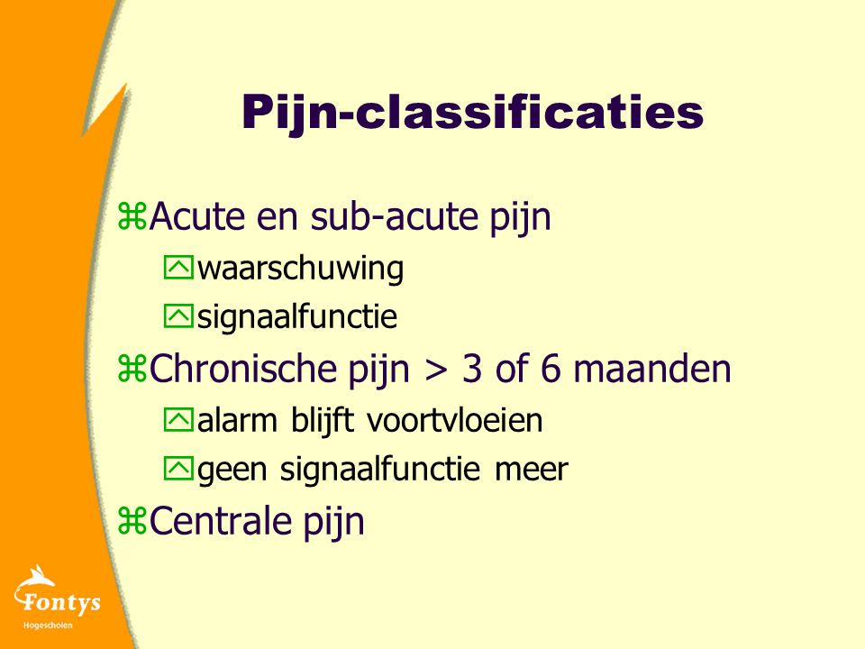 Pijn-classificaties Acute en sub-acute pijn