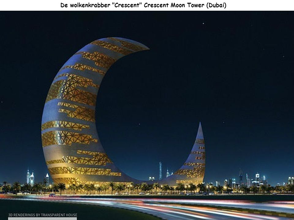 De wolkenkrabber Crescent Crescent Moon Tower (Dubai)