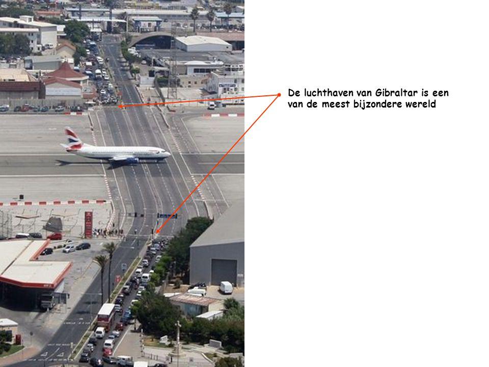 De luchthaven van Gibraltar is een van de meest bijzondere wereld