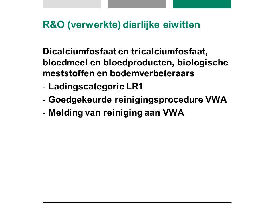 R&O (verwerkte) dierlijke eiwitten