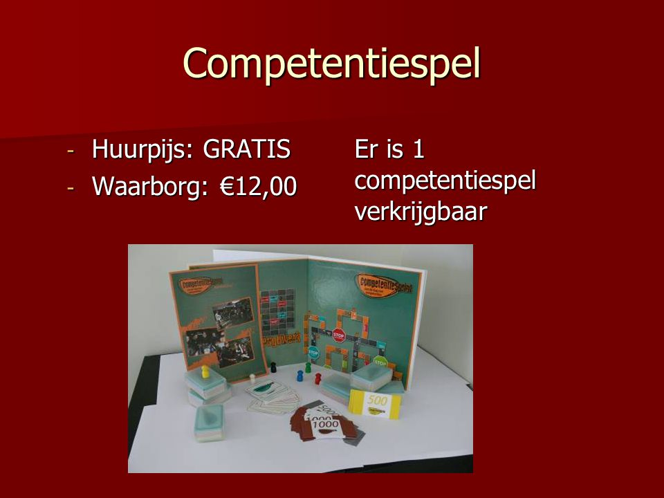 Competentiespel Huurpijs: GRATIS Waarborg: €12,00