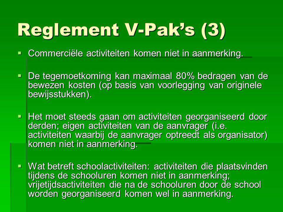 Reglement V-Pak's (3) Commerciële activiteiten komen niet in aanmerking.
