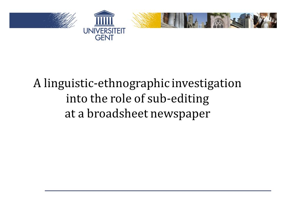 A linguistic-ethnographic investigation into the role of sub-editing