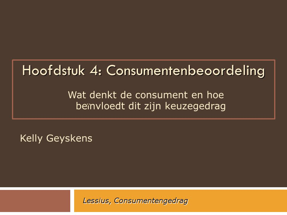 Hoofdstuk 4: Consumentenbeoordeling