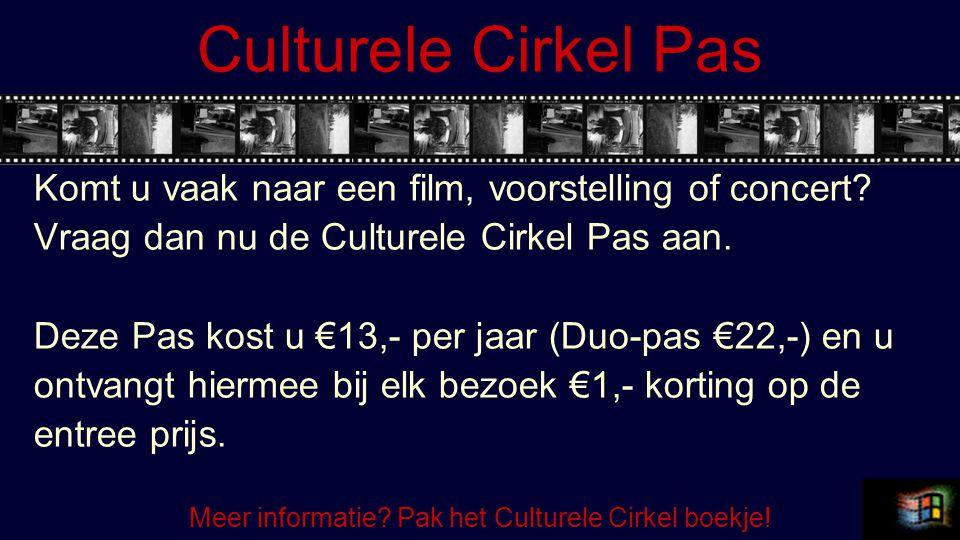 Meer informatie Pak het Culturele Cirkel boekje!