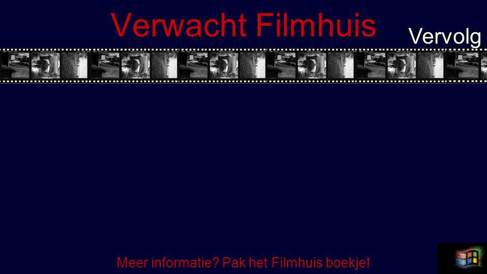 Meer informatie Pak het Filmhuis boekje!