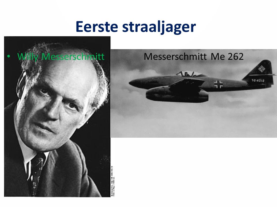 Eerste straaljager Willy Messerschmitt Messerschmitt Me 262