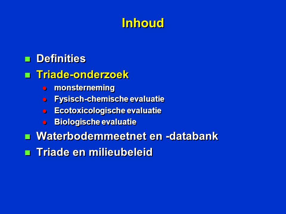 Inhoud Definities Triade-onderzoek Waterbodemmeetnet en -databank
