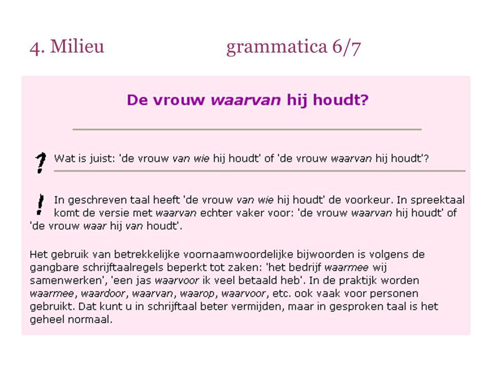 4. Milieu grammatica 6/7