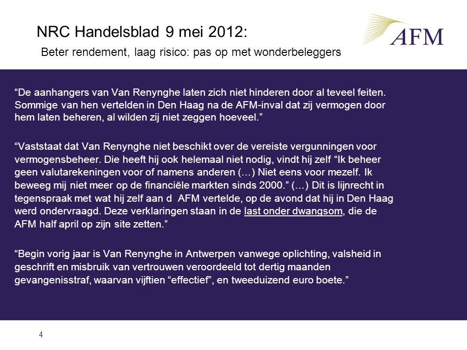 NRC Handelsblad 9 mei 2012: Beter rendement, laag risico: pas op met wonderbeleggers