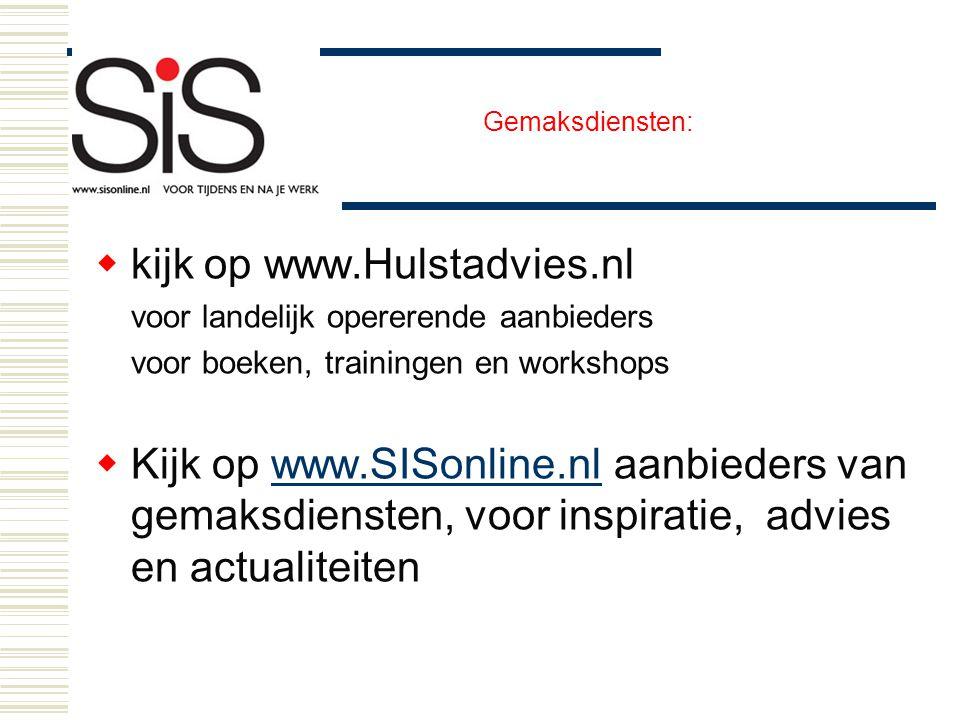 kijk op www.Hulstadvies.nl