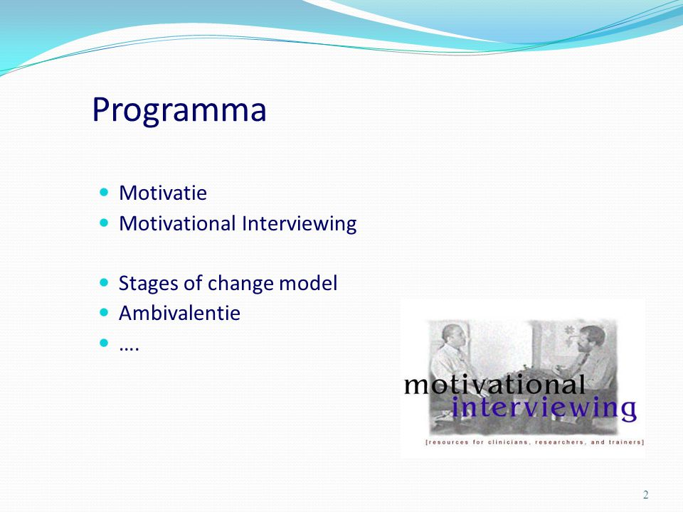 Programma Motivatie Motivational Interviewing Stages of change model