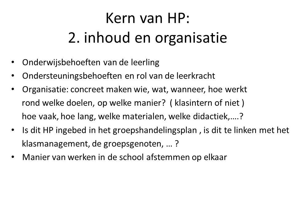 Kern van HP: 2. inhoud en organisatie
