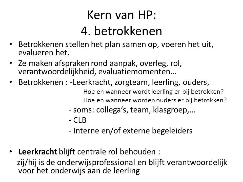 Kern van HP: 4. betrokkenen