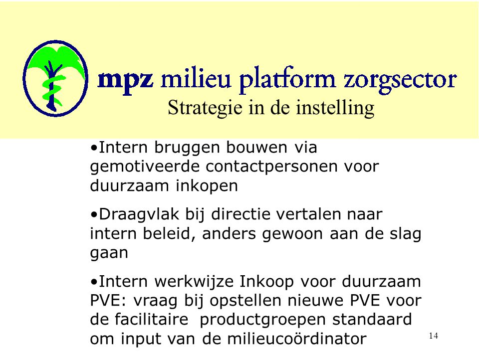 Strategie in de instelling