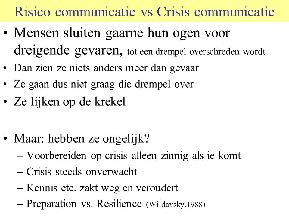 Risico communicatie vs Crisis communicatie
